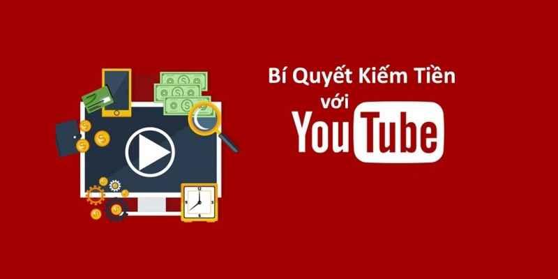 bi-quyet-kiem-tien-vơi-youtube