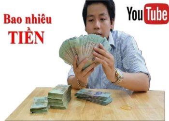 làm youtube kiếm được bao nhiêu tiền